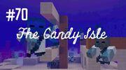 Candy Isle 70