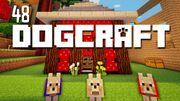Dogcraft ep48