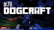 Dogcraft ep78