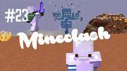 Mineclash 23