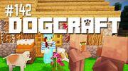 Dogcraft ep143
