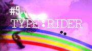 Typerider9