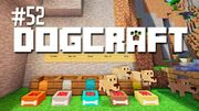 Dogcraft ep52