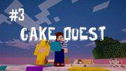 Cake quest 3