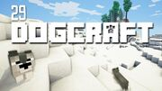Dogcraft ep29