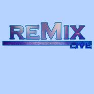 ReMix live