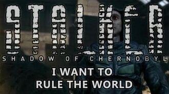 Fin de Shadow of Chernobyl - Je veux régner sur le monde