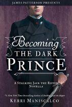 Becoming the dark prince