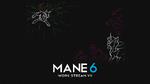 Mane6 streambanner 5