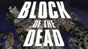 Block of the Dead