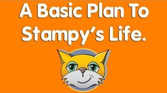 A Basic Plan To Stampy's Life