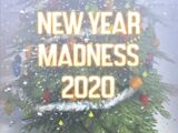 New Year Madness 2020 Event