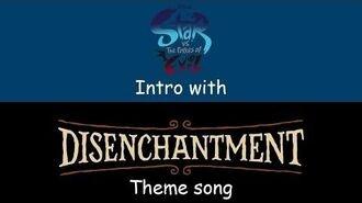 Star vs. the Forces of Evil intro with Disenchantment theme song