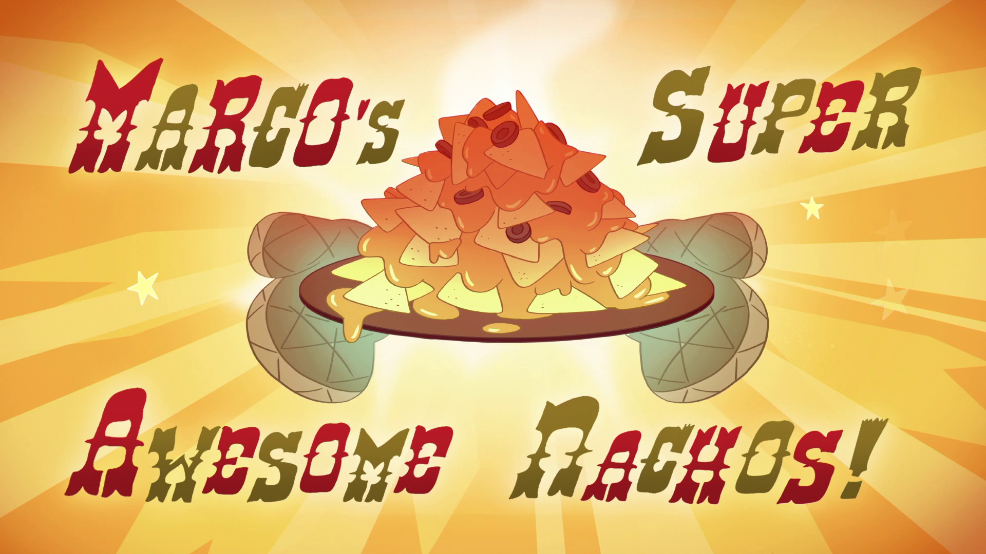 Marco\'s Super Awesome Nachos | Star vs. the Forces of Evil Wiki ...