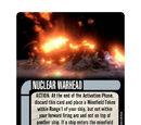 Nuclear Warhead (Cost 3)