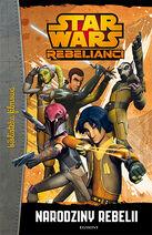 Rebelianci - Narodziny rebelii