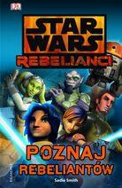 Rebelianci - Poznaj rebeliantów