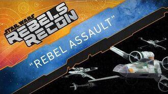 """""""Rebel Assault"""" (Rebels Recon)"""