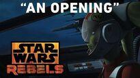"An Opening — ""Rebel Assault"" Preview (Star Wars Rebels)"