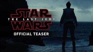 Star Wars The Last Jedi (Official Teaser)