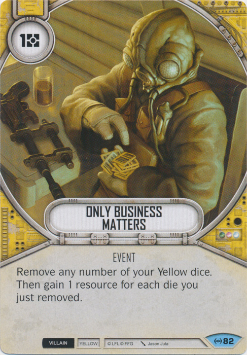 Only Business Matters Star Wars Destiny Card Game Wikia Fandom