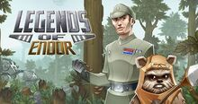 Legends Of endor
