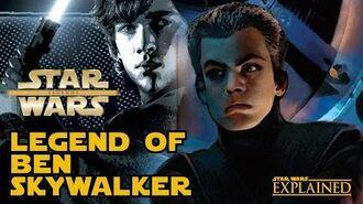 The Legend of Ben Skywalker - Star Wars Explained