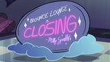 S2E33 'Bounce Lounge is Closing' sign