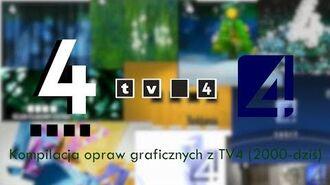 TV4 - Kompilacja opraw graficznych (2000-dziś)