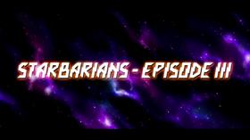 Starbarians Episode III title card Boundary Break