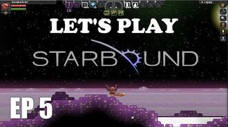 Let's Play Starbound EP 5