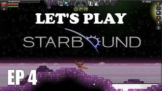 Let's Play Starbound EP 4