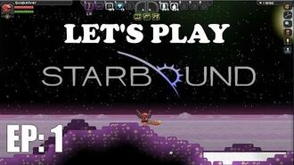 Let's Play Starbound EP 1