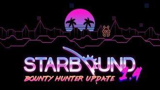 Starbound 1.4 - Bounty Hunter Update Trailer