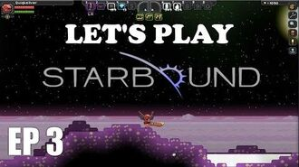 Let's Play Starbound EP 3