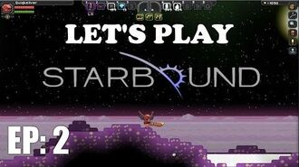 Let's Play Starbound EP 2