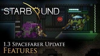 Starbound 1.3 - Spacefarer Update Trailer