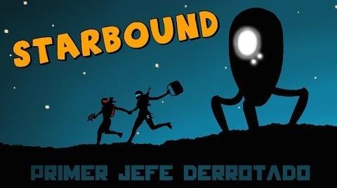 Starbound Beta en Español - Ep 09 - Primer jefe derrotado