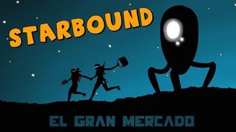 Starbound Beta en Español - Ep 03 - El gran mercado