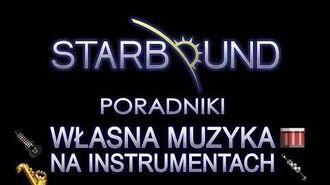 STARBOUND PORADNIKI MUZYKA Z INSTRUMENTÓW-0