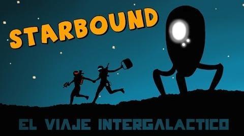 Starbound Beta en Español - Ep 01 - El viaje intergaláctico