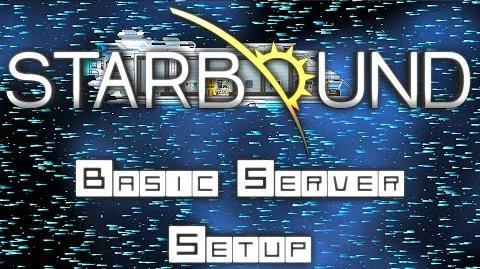 Starbound Basic Starbound Server Setup - RecordedIgnorance