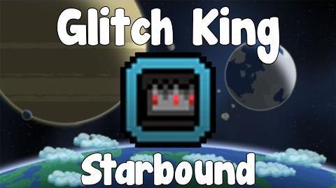 Glitch King & Crown - Starbound Guide - BETA