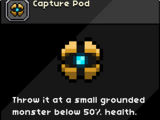 Capture Pod