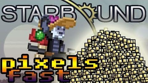 Starbound - How to get Pixels Fast