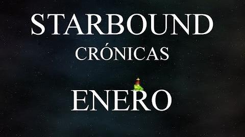 La crónica de Starbound - Enero de 2014