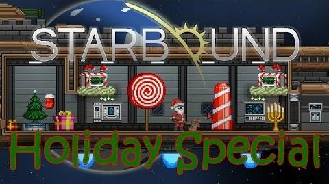 Starbound Ho ho holiday Special! Holiday Patch Fun!