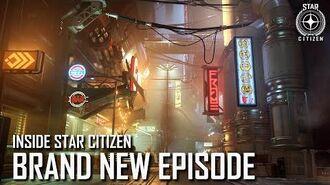 Inside Star Citizen Brand New Episode Summer 2020