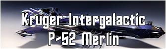 Kruger Intergalactic P52 merlin
