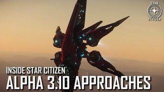Inside Star Citizen Alpha 3.10 Approaches Spring 2020